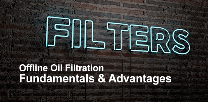 Oil filtrations types and advantages
