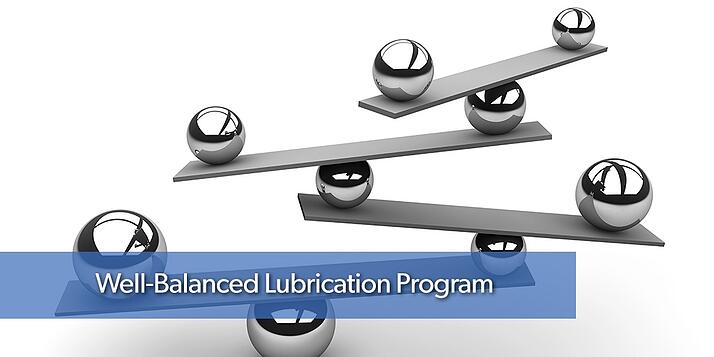 Well balanced lubrication program